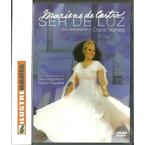 Dvd Mariene De Castro Ser De Luz Homenagem A Clara Nunes