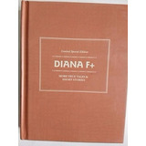 Libro Fotografia Diana F + More True Tales & Short Stories