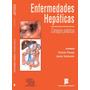 Enfermedades Hepáticas: Consejos Prácticos - Ramon Planas
