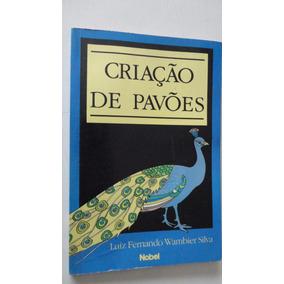 Criação De Pavões Luiz Fernando Wambier Silva
