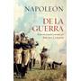 Napoleón De La Guerra La Esfera De Los Libros Tapa Dura