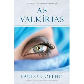 As Valkírias+na Margem Do Rio Piedra= O2 Livros Paulo Coelho