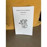 Libro Parterre De Los Deseos Cumplidos Eugenia Coiro