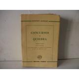 Derecho Concursos Y Quiebras - Bonfanti-garrone.- 998 Pag