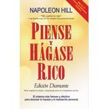 Piense Y Hágase Rico. Napoleon Hill. Yatay Libros.