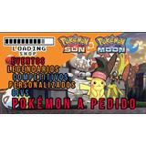 Pokémon A Pedido Sunn/moon Sol/luna 6ivs,shiny,competitivo