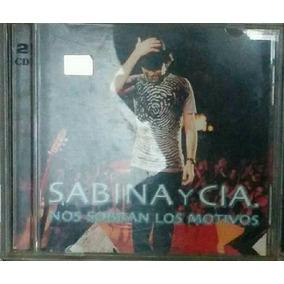 Joaquín Sabina Y Cía.: Nos Sobran Los Motivos