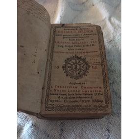 Livro Raro - Ano 1616 - Chymico-medica - Philippi Mulleri