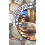 Libro Conservacion De Alimentos En Envases De Hojalata De Ru