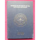 Sociedad Militar Seguro De Vida - Centenario 1901 - 2001