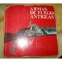 Tesoros Armas De Fuego Alfonzo Fierro 1970 España