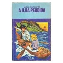 A Ilha Perdida - Maria Jose Dupre