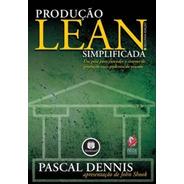 Produção Lean Simplificada - 2ª Ed.