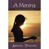 A Menina - Abimael Temudo / Ed. Schutz