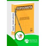 Topografía Conceptos Y Aplicaciones