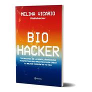 Biohacker - Melina Vicario - Planeta