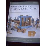 Libro Greek And Roman Artillery 399 Bc-ad 363 Osprey