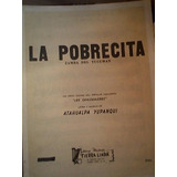 Partitura Piano La Pobrecita (zamba) Atahualpa Yupanqui