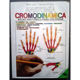 Anatomía Cromodinámica, W. Kapit / L.m. Elson, Fernández Ed