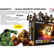 Mother Gigabyte H370m-ds3h 1151 Ddr4 64gb  8º Gen.  Gamer