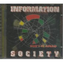 Cd - Information Society - Don´t Be Afraid - Lacrado