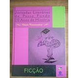 Livro Jornadas Literárias Passo Fundo 20 Anos De História 2