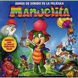 Manuelita Cd De La Pelicula Los Temas De Maria Elena Walsh