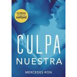 Libro Culpa Nuestra De Mercedes Ron