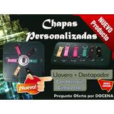 Llavero Destapador Chapa Personalizados Oferta