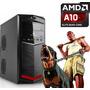 Cpu Gamer Amd A10 Ram 8gb 500hd Video R7 2gb Dota2 Hd