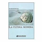 Lote 2 Libros La Última Moneda Novela-ludopatía-promo!
