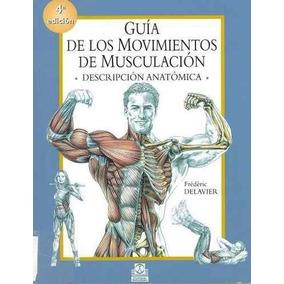 Movimientos De Musculación Frederic Delavier Digital