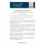 La Estrategia Turbo Dólar 3x - Informe De Inversor Global