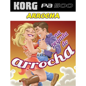 Ritmos Korg Pa500 - Arrocha