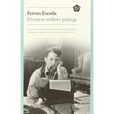 Els Meus Millors Prolegs; Ferran Escoda