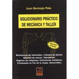 Solucionario Practico De Mecanica De Taller; Juan Bernejo P
