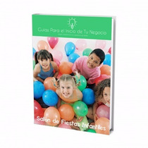 Guía Para Abrir Negocio De Salón De Fiestas Infantiles