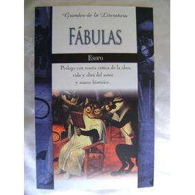 Fabulas. Esopo. Grandes Literatura. $119 Dhl