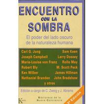 Encuentro Con La Sombra, Varios Autores, Kairós, 470p. 1994