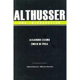 Althusser Una Introducción-alejandro Lezama, Emilio De Ipola