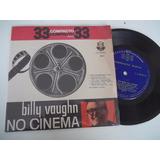 Vinil Compacto Ep - Billy Vaughn No Cinema - Blues E Jazz