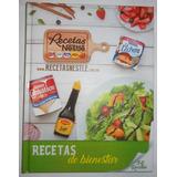 Recetario Nestlé Recetario De Bienestar Con 50 Recetas