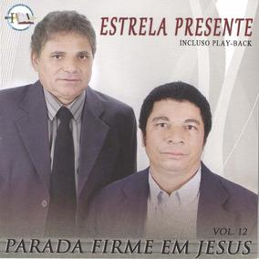 Cd Parada Firme Em Jesus - Estrela Presente - C/ Playback