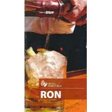 Libro Ron. Hecho En Venezuela (nuevo)