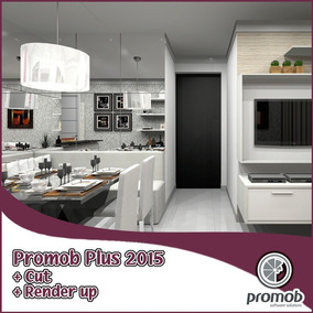 Promob Plus 2015 + Render Up + Promob Cut X86 X64