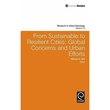 From Sustainable To Resilient Cities : Global Concerns And U