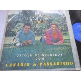 Vinil Canário & Passarinho Gaiola De Sucessos Lp California