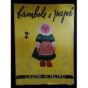 Lavori In Feltro - Bambole E Pupi - Nº 2 - Revista