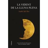 La Vident De La Lluna Plena (clàssica); Isabel Envío Gratis