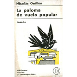 Nicolas Guillen-la Paloma De Vuelo Popular-envios